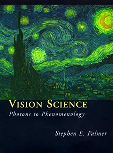 Vision Science - Photons to Phenomenolgy: Photons to Phenomenology (Bradford Books) von MIT Press