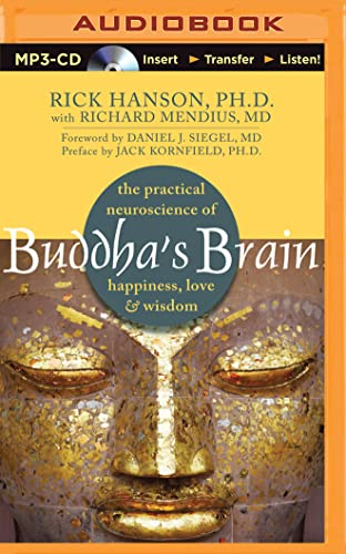 Buddha's Brain: The Practical Neuroscience of Happiness, Love & Wisdom von BRILLIANCE CORP