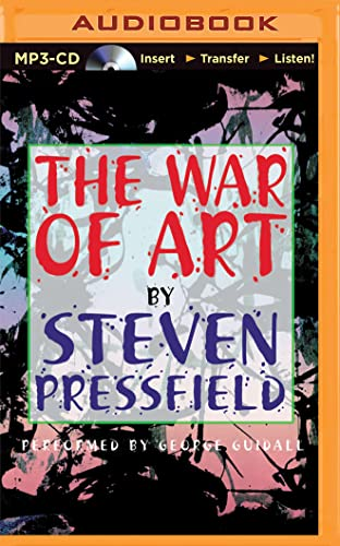 The War of Art: Winning the Inner Creative Battle von BRILLIANCE CORP