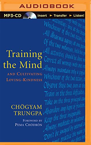 Training the Mind: And Cultivating Loving-Kindness von BRILLIANCE CORP