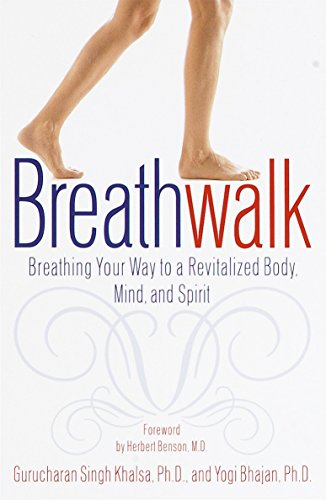 Breathwalk: Breathing Your Way to a Revitalized Body, Mind and Spirit von Broadway Books