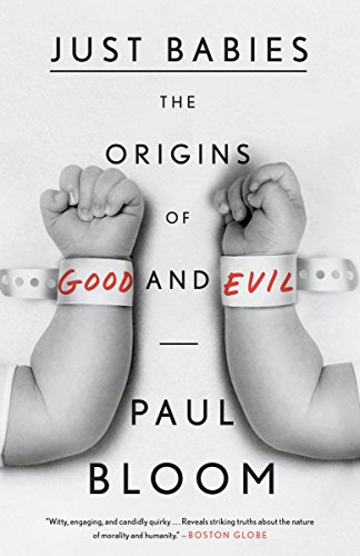 Just Babies: The Origins of Good and Evil von Broadway Books