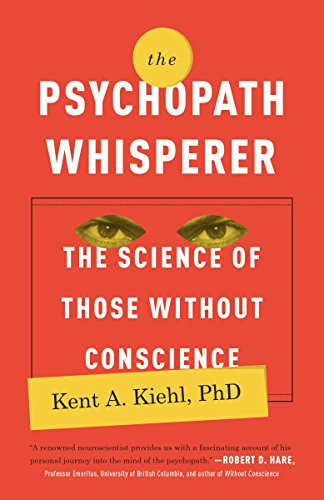 The Psychopath Whisperer: The Science of Those Without Conscience von Broadway Books