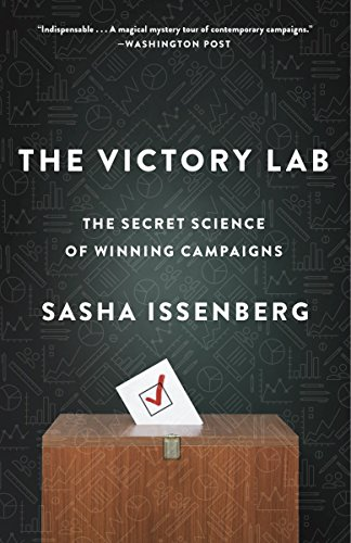 The Victory Lab: The Secret Science of Winning Campaigns von Broadway Books