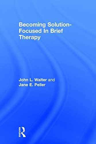 Becoming Solution-Focused in Brief Therapy: A Developmental Perspective on Sexual Abuse Using Projective Drawings von Taylor & Francis Ltd.