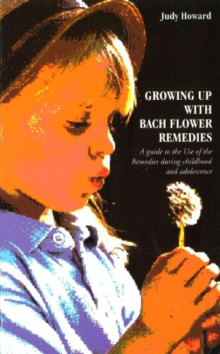 Growing Up With Bach Flower Remedies: A guide to the Use of the Remedies during childhood and adolescence von C.W. Daniel