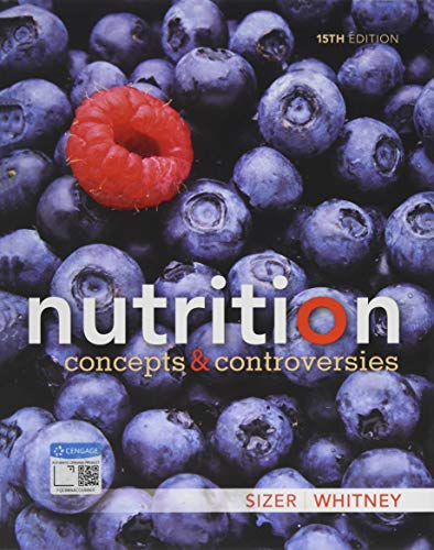 Nutrition: Concepts and Controversies (Mindtap Course List) von CENGAGE LEARNING