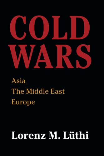 Cold Wars: Asia, the Middle East, Europe von Cambridge University Press