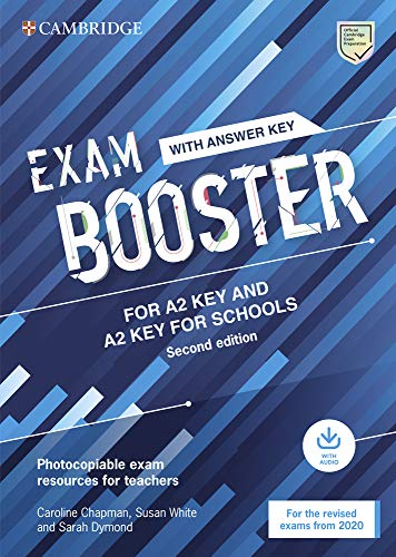 Exam Booster for A2 Key and A2 Key for Schools. Second edition. Book with Answer Key and Audio: Photocopiable Exam Resources for Teachers (Cambridge English Exam Boosters) von Cambridge University Press