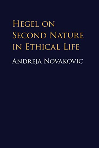 Hegel on Second Nature in Ethical Life von Cambridge University Press