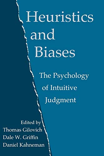 Heuristics and Biases: The Psychology of Intuitive Judgment von Cambridge University Press