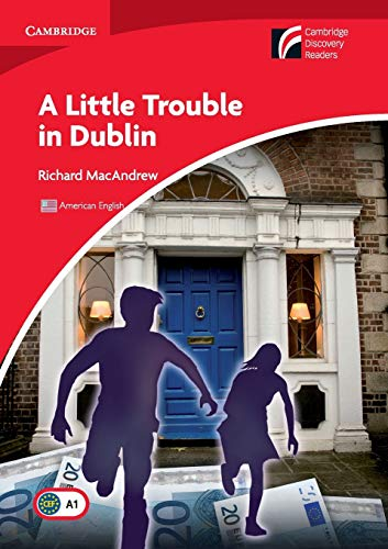 A Little Trouble in Dublin Level 1 Beginner/Elementary American English Edition (Cambridge Discovery Readers, Level 1) von Cambridge University Press