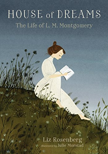House of Dreams: The Life of L. M. Montgomery von Candlewick