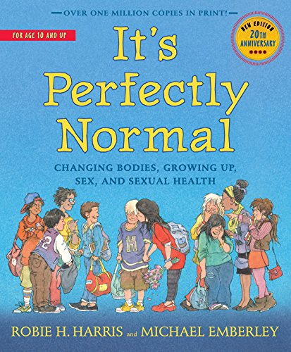 It's Perfectly Normal: Changing Bodies, Growing Up, Sex, and Sexual Health (The Family Library) von Candlewick