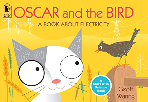Oscar and the Bird: A Book about Electricity (Start with Science) von Candlewick