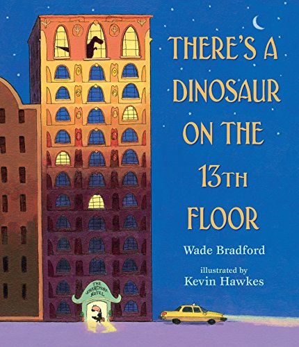 There's a Dinosaur on the 13th Floor von Candlewick