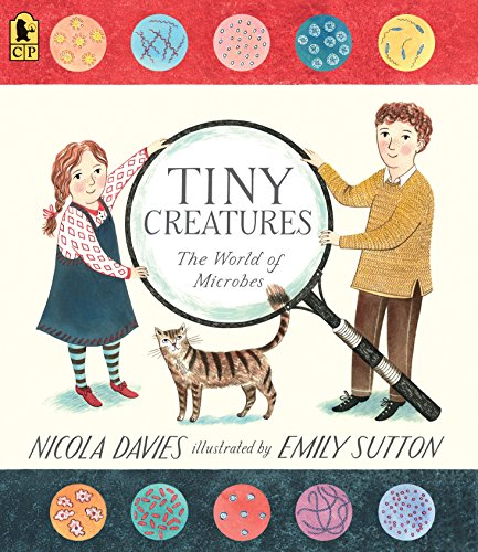 Tiny Creatures: The World of Microbes (Read and Wonder) von Candlewick