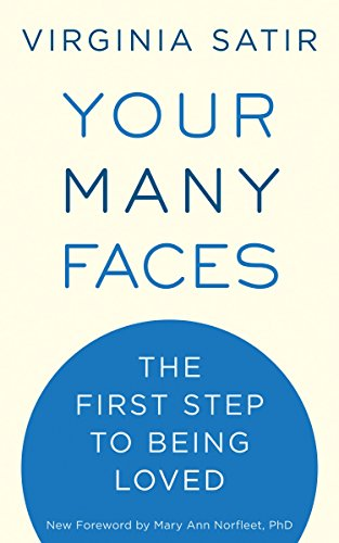 Your Many Faces: The First Step to Being Loved von Celestial Arts