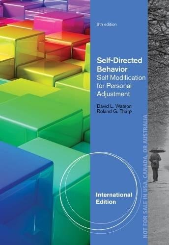 Self-Directed Behavior: Self-Modification for Personal Adjustment, International Edition von Cengage Learning, Inc