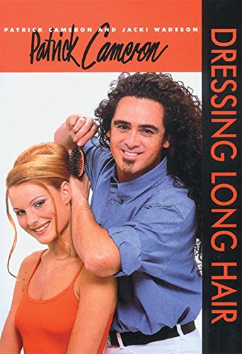 Patrick Cameron: Dressing Long Hair (Hairdressing and Beauty Industry Authority (Hardcover)) von Cengage Learning