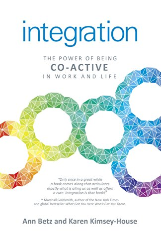 Integration: The Power of Being Co-Active in Work and Life von John Hunt Publishing