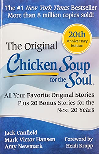 Chicken Soup for the Soul 20th Anniversary Edition: All Your Favorite Original Stories Plus 20 Bonus Stories for the Next 20 Years von Chicken Soup for the Soul