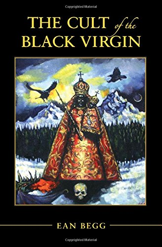 The Cult of the Black Virgin von Chiron Publications