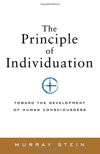 The Principle of Individuation: Toward the Development of Human Consciousness von Chiron Publications