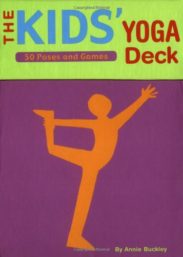 The Kids' Yoga Deck: 50 Poses and Games von Chronicle Books