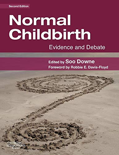 Normal Childbirth: Evidence and Debate von Churchill Livingstone