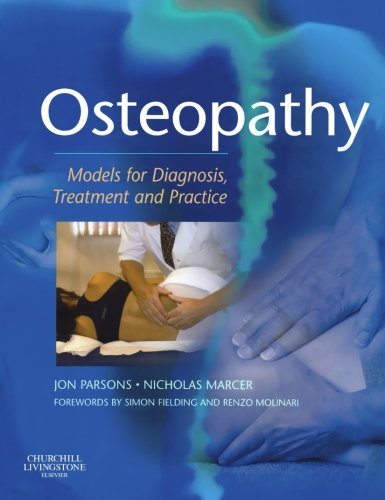 Osteopathy: Models for Diagnosis, Treatment and Practice, 1e von Churchill Livingstone