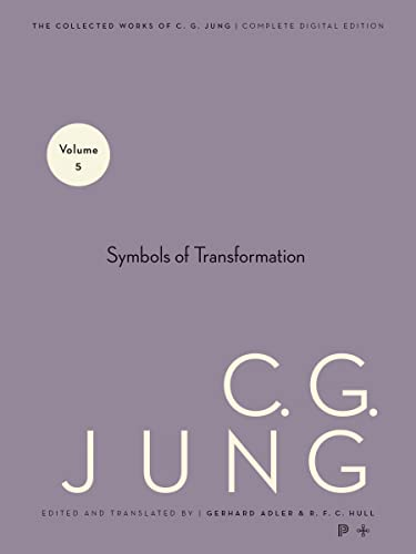 Collected Works of C.G. Jung, Volume 5: Symbols of Transformation von PRINCETON UNIV PR