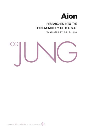 Collected Works of C.G. Jung, Volume 9 (Part 2): Aion: Researches Into the Phenomenology of the Self von PRINCETON UNIV PR