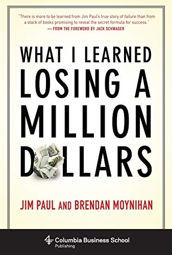 What I Learned Losing a Million Dollars (Columbia Business School Publishing) von Columbia University Press