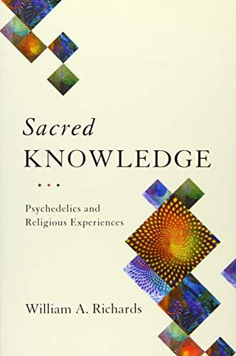 Sacred Knowledge: Psychedelics and Religious Experiences von Columbia Univers. Press