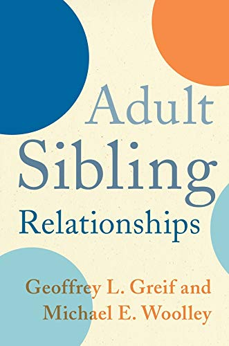 Adult Sibling Relationships von Columbia University Press