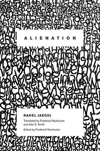 Alienation (New Directions in Critical Theory, Band 4) von Columbia University Press