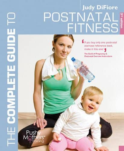 Complete Guide to Postnatal Fitness (Complete Guides) von Bloomsbury Publishing PLC