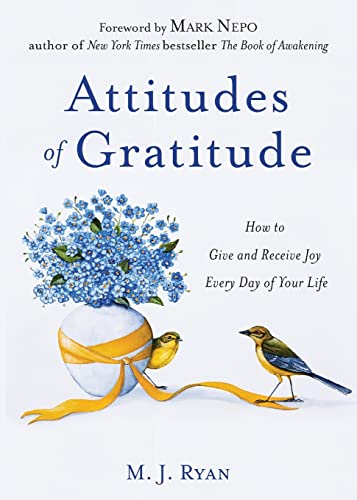 Attitudes of Gratitude: How to Give and Receive Joy Every Day of Your Life von CONARI PR