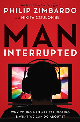 Man, Interrupted: Why Young Men Are Struggling & What We Can Do about It von CONARI PR