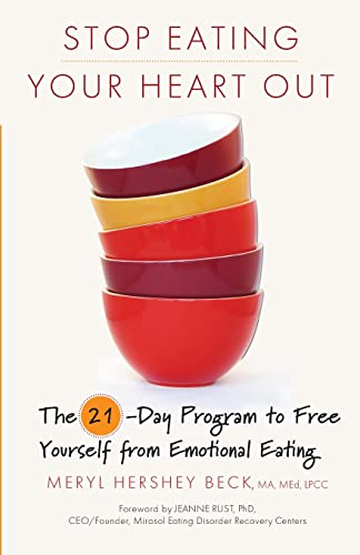 Stop Eating Your Heart Out: The 21-Day Program to Free Yourself from Emotional Eating von CONARI PR