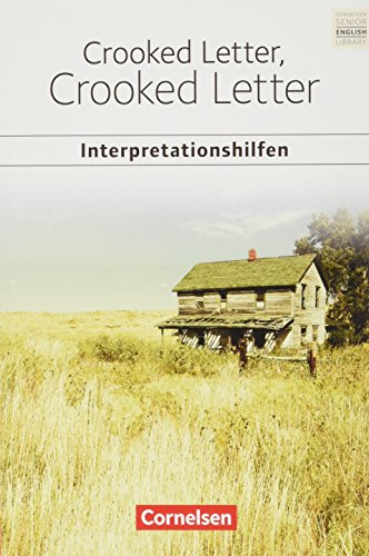 Cornelsen Senior English Library - Literatur - Ab 11. Schuljahr: Crooked Letter, Crooked Letter: Interpretationshilfen - Inhaltsangaben und Interpretationen - Themen und Wortschatz - Musterklausur von Cornelsen Verlag GmbH