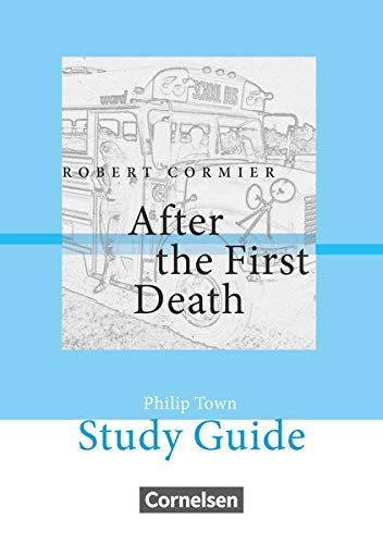 Cornelsen Senior English Library - Literatur - Ab 10. Schuljahr: After the First Death - Study Guide von Cornelsen Verlag GmbH