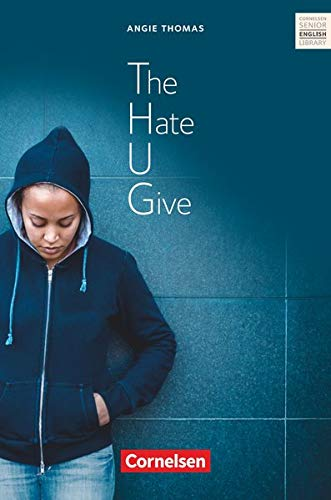 Cornelsen Senior English Library - Literatur - Ab 11. Schuljahr: The Hate U Give - Textband mit Annotationen von Cornelsen Verlag GmbH