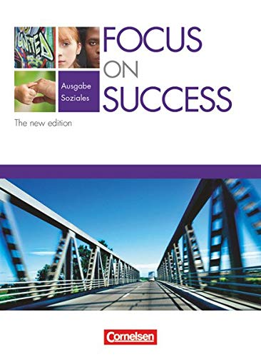 Focus on Success - The new edition - Soziales: Focus on Success von Cornelsen Verlag