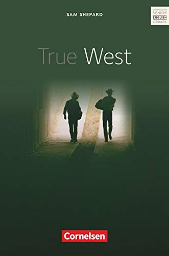 True West. Textbuch. Cornelsen Senior English Library - Fiction (Lernmaterialien) von Cornelsen Verlag GmbH