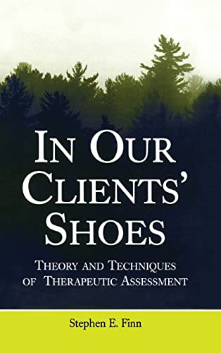 In Our Clients' Shoes: Theory and Techniques of Therapeutic Assessment (Counseling and Psychotherapy) von Taylor & Francis Inc