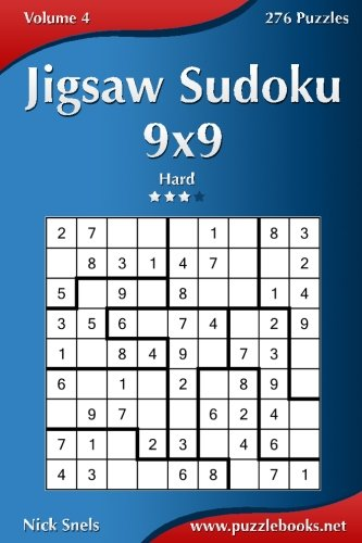 Jigsaw Sudoku 9x9 - Hard - Volume 4-276 Puzzles von CreateSpace Independent Publishing Platform