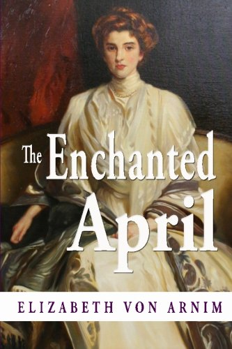 The Enchanted April von CreateSpace