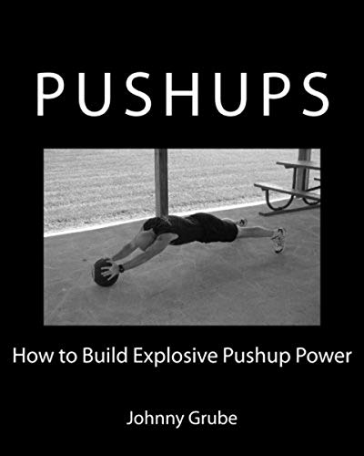 How To Build Explosive Pushup Power von Createspace Independent Publishing Platform